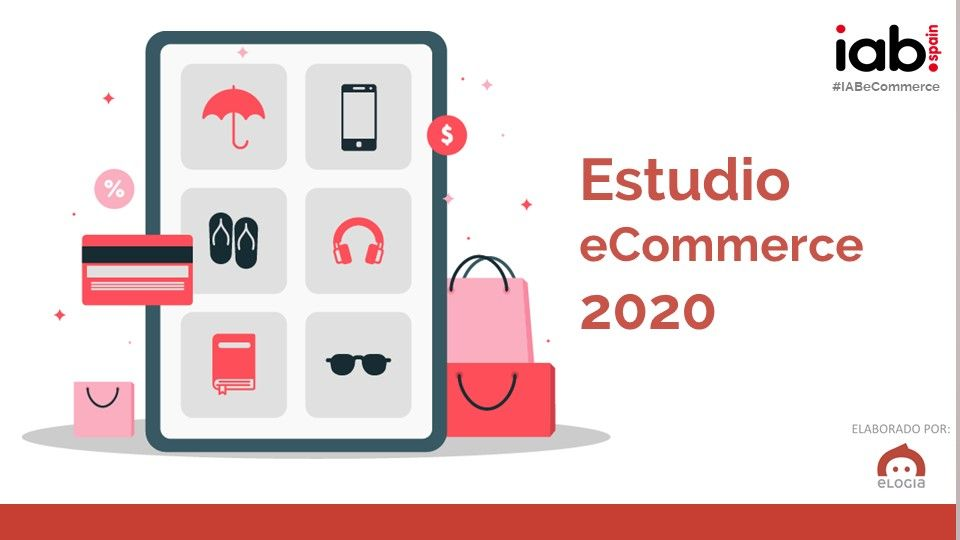 Descarga el Informe de Ecommerce 2020 de IAB Spain
